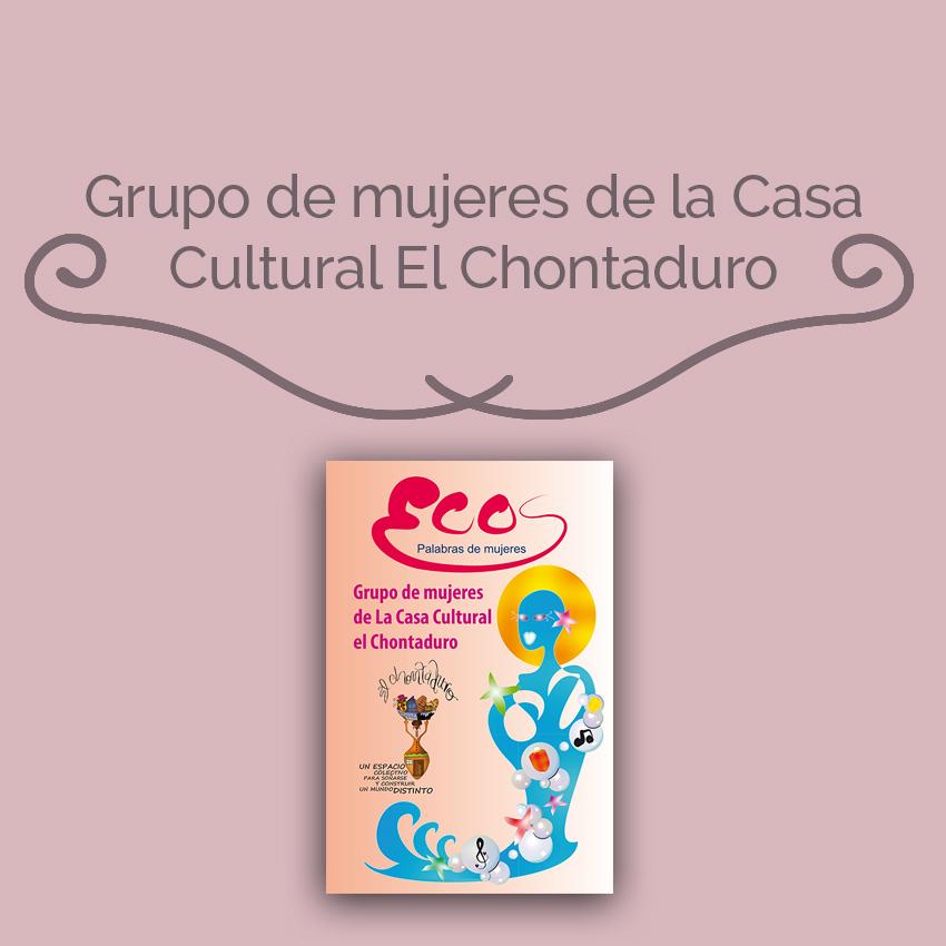 Grupo de mujeres de la Casa Cultural El Chontaduro
