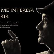 No me interesa morir – Documental sobre Iván Barlaham Montoya