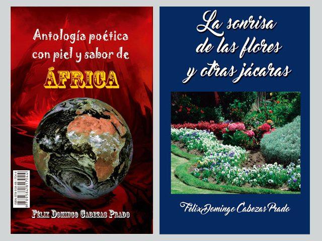 Bilibro Antología poética con piel y sabor de África (Poesía) y La sonrisa de las flores y otras jácaras (Cuentos)